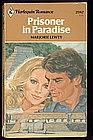 PRISONER IN PARADISE by Marjorie Lewty  #2382