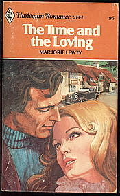 THE TIME AND THE LOVING  by Marjorie Lewty