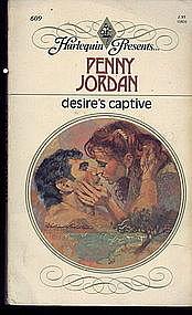 DESIRE'S CAPTIVE by Penny Jordan #609