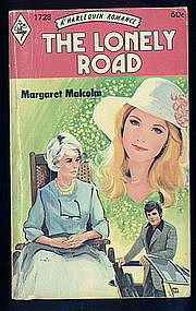 THE LONELY ROAD by Margaret Malcolm  #1728