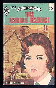 THE DESIRABLE  RESIDENCE by Hilda Nickson  #1360