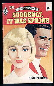 SUDDENLY, IT WAS SPRING by Hilda Pressley  #1295