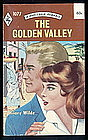 THE GOLDEN VALLEY by Hilary Wilde #1077
