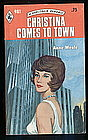 CHRISTINA COMES TO TOWN by Anne Weale  #981