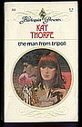 THE MAN FROM TRIPOLI by Kay Thorpe  #311