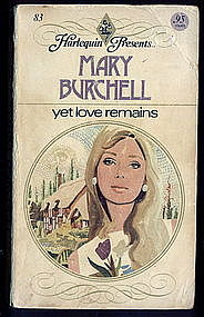 YET LOVE REMAINS  by Mary Burchell  #83
