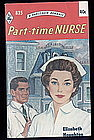 PART-TIME NURSE by Elizabeth Houghton  #835