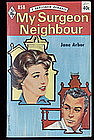 MY SURGEON NEIGHBOUR by Arbor  #858