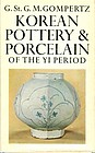 KOREAN POTTERY & PORCELAIN OF THE YI PERIOD