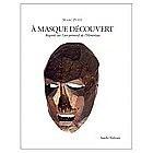 A Masque Découvert , Marc Petit , 1995