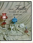 Fenton -- Story of Glass Making