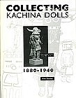 Collecting Kachina Dolls by Alan Kessler