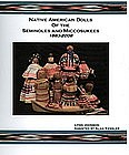 Native American Dolls of the Seminoles and Miccosukees