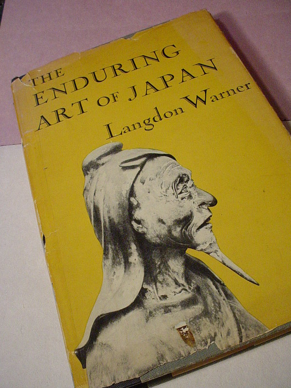 The Enduring Art of Japan~ Langdon Warner~1952