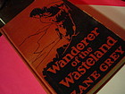 1stED  L-W~ Wanderer of the Wasteland ~Zane Grey 1923