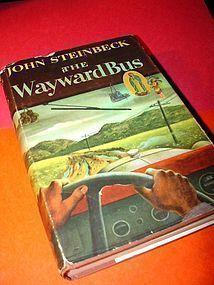 THE WAYWARD BUS~ John Steinbeck 1947
