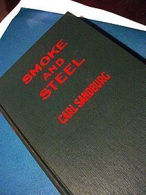 Smoke and Steel~  Carl Sandburg 1920
