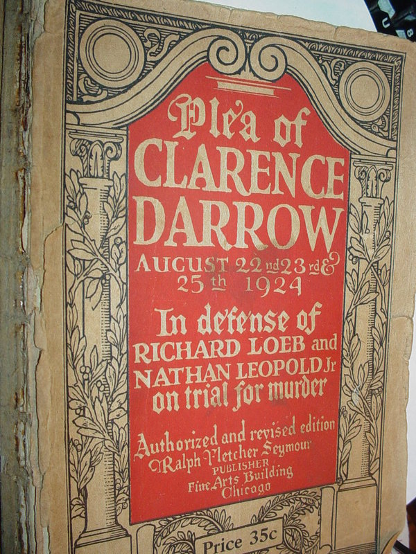 Plea of Clarence Darrow Aug.22-25, 1924