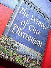 The Winter of Our Discontent ~ John Steinbeck 1961 BCE
