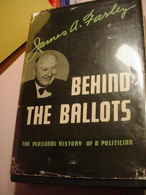 8th Printing ~BEHIND THE BALLOTS ~ James A. Farley ~ SIGNED