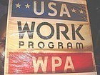 Original 1930's WPA USA WORK PROGRAM POSTER