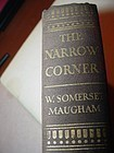 1st American Ed ~ THE NARROW CORNER ~ W. Somerset Maugham