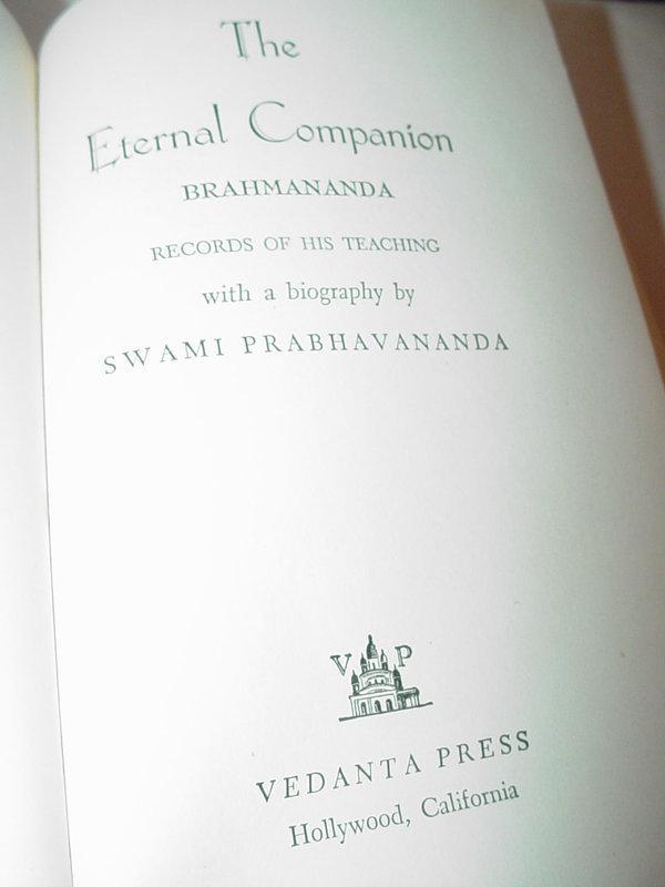 The Eternal Companion: Brahmananda, His Life and Teachings