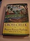 1st/1st CROSS CREEK ~Marjorie Kinnan Rawlings 1942