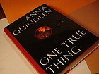 1st Ed One True Thing ~Anna Quindlen ~ Signed