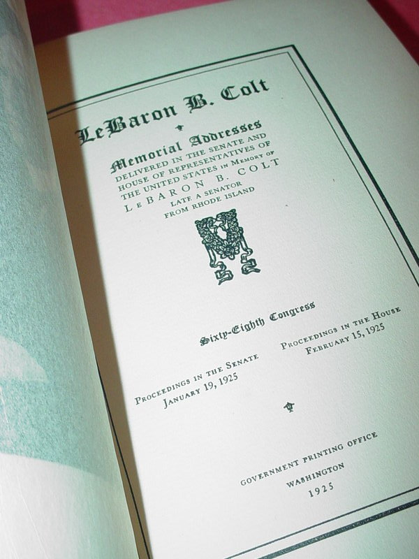 Memorial Addresses Delivered in Congress ~Sen.LeBaron Colt (RI) 1925