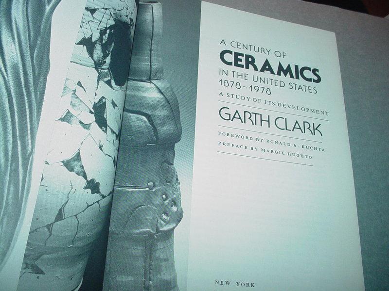 1st ED  A Century of Ceramics in the United States 1878-19~ Clark