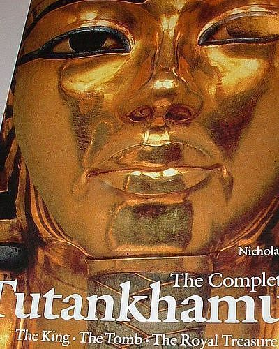 Complete Tutankhamun: The King, the Tomb, the Royal Treasure 