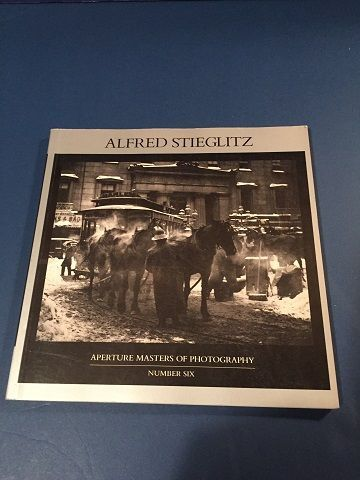 Alfred Stieglitz ~Aperture Masters of Photography