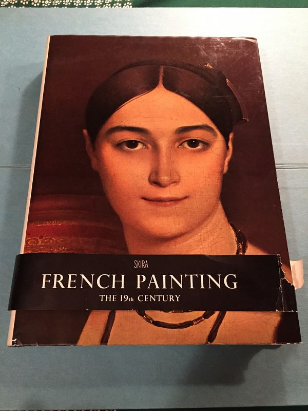 French Painting: The 19th Century ~ Jean Leymarie