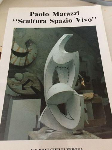 """PAOLO MARAZZI """"Scultura Spazio Vivo"""""""