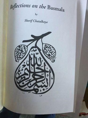 Reflections on the Basmala~ Sherif Chatalkaya~ Sufism~ Page Proof Copy