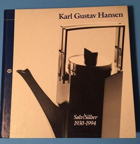Karl Gustav Hansen Solv/Silber 1930-1994