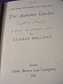 1st Ed ~ The Autumn Garden~ Lillian Helman