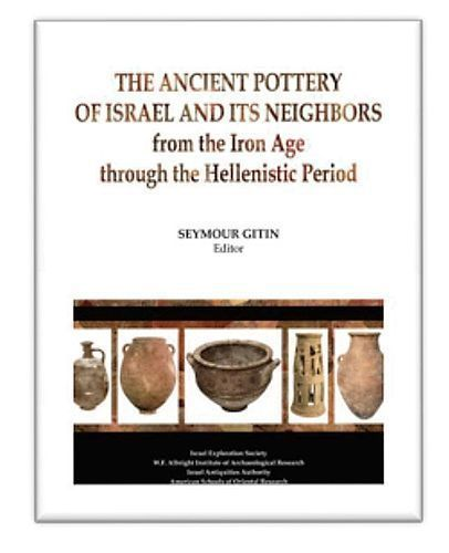 THE ANCIENT POTTERY OF ISRAEL AND ITS NEIGHBORS (2 VOL)