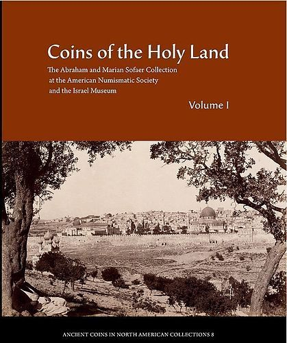 Coins of the Holy Land: The Abraham Sofaer Collection with Widows Mite