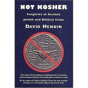 """NOT KOSHER:FORGERIES OF ANCIENT JEWISH&BIBLICAL COINS"""