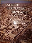 """ANCIENT JERUSALEM REVEALED"""