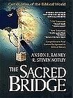 """THE SACRED BRIDGE:CARTA'S ATLAS OF THE BIBLICAL WORLD"""