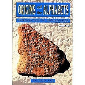 """ORIGINS OF THE ALPHABETS:INTRODUCTION TO ARCHAEOLOGY"""