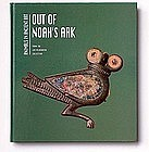 """OUT OF NOAH'S ARK: ANIMALS IN ANCIENT ART"""