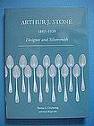 Arthur J. Stone, Designer and Silversmith