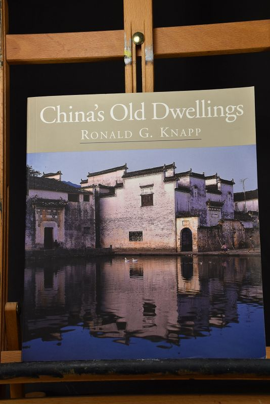 China's Old Dwellings. By Ronald G. Knapp. University of Hawaii, 2000.