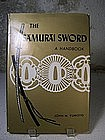 """The Samurai Sword - A Handbook"" by John M. Yumoto"