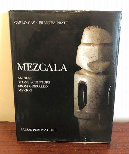 Mezcala ,Carlo Gay  Frances Pratt