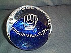 BROOKVILLE GLOVE COMPANY ADVERTISING PAPERWEIGHT